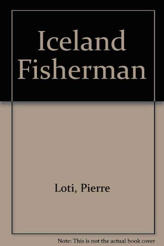 Iceland Fisherman: Loti, Pierre