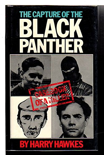 9780245532573: Capture of the Black Panther: Casebook of a Killer