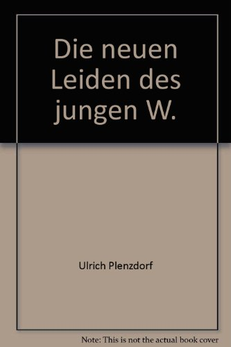 Die neuen Leiden des jungen W (Modern: Plenzdorf, Ulrich