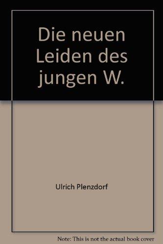 9780245533686: Die neuen Leiden des jungen W (Modern world literature series)