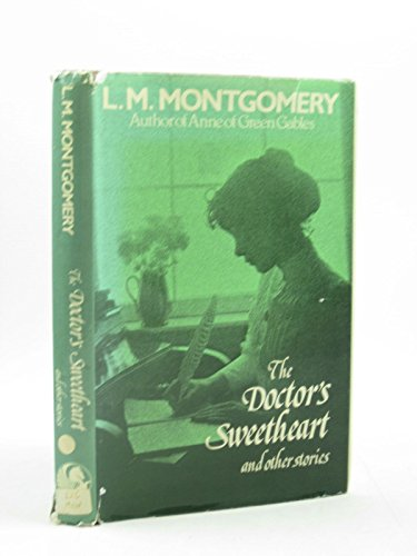 9780245534546: Doctor's Sweetheart and Other Stories