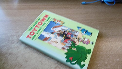 9780245534577: The Book of Toytown and Larry the Lamb