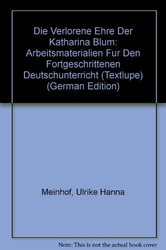 9780245535482: Lost Honour of Katharina Blum: Student Gde.(U.H.Meinhof & R.Rach) (Textlupe)