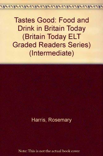 Tastes Good: Food and Drink in Britain: Harris, Rosemary