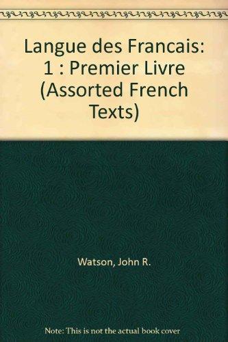 Langue Des Francais (Bk. 1): Watson, John R