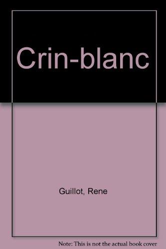 9780245537837: Crin-blanc