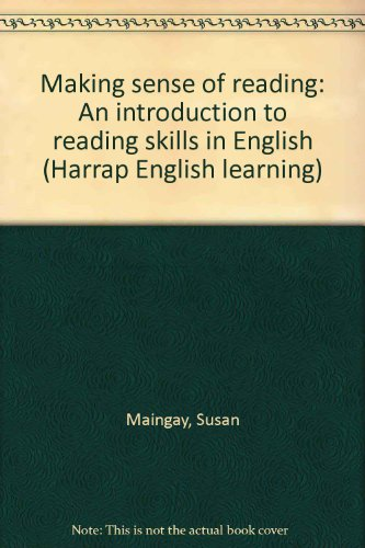 9780245538070: Making sense of reading: An introduction to reading skills in English (Harrap English learning)