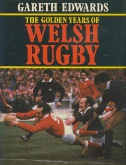 9780245538360: The Golden Years of Welsh Rugby
