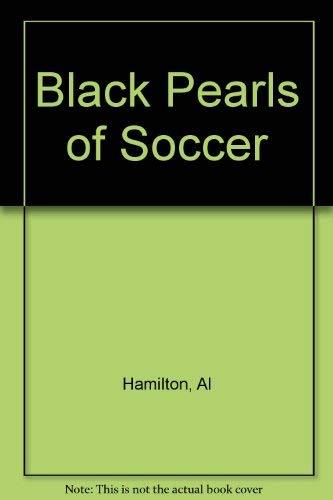 9780245538810: Black Pearls of Soccer