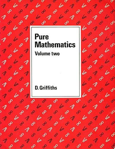 9780245540332: Pure Mathematics: v. 2