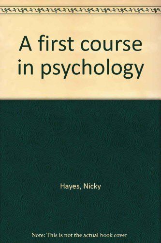 9780245540585: A first course in psychology