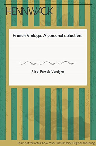 French Vintage: A Personal Selection (0245542566) by Pamela Vandyke Price
