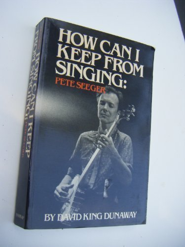 9780245542619: How Can I Keep from Singing?: Pete Seeger