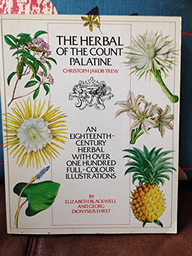 Herbal of the Count Palatine: C J Trew