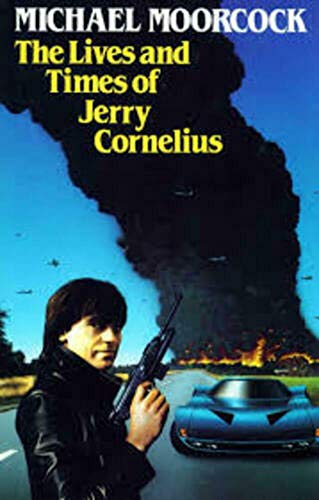 9780245543746: Lives and Times of Jerry Cornelius