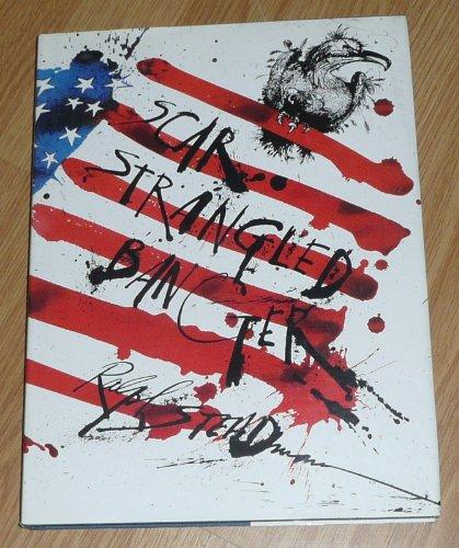 Scar-strangled Banner: Steadman, Ralph