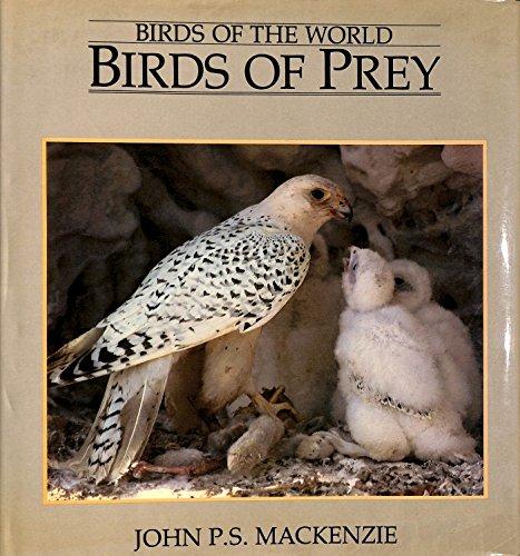 9780245544750: Birds of Prey (Birds of the world)