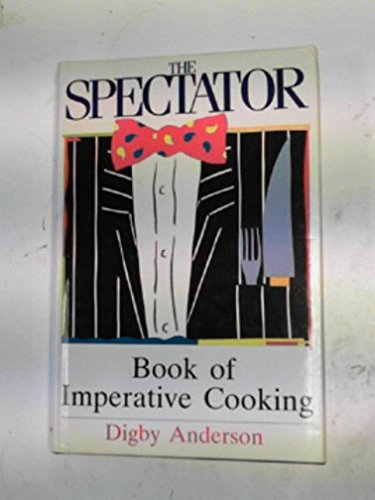 Spectator Book of Imperative Cooking, The
