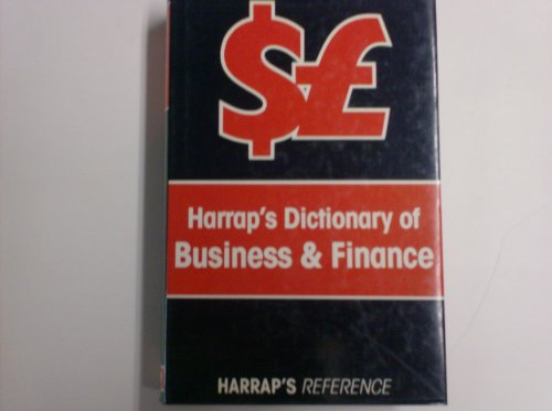 9780245545719: Harrap's Dictionary of Business and Finance