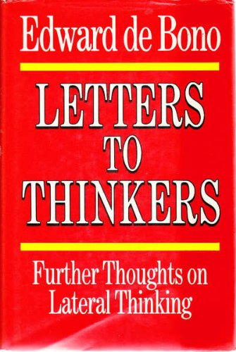 9780245545757: Letters to Thinkers: Further Thoughts on Lateral Thinking