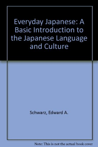 9780245547768: Everyday Japanese: A Basic Introduction to the Japanese Language and Culture