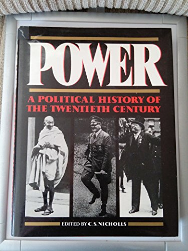 9780245548840: Power: A Political History of the Twentieth Century (Harrap's illustrated history of the 20th century)