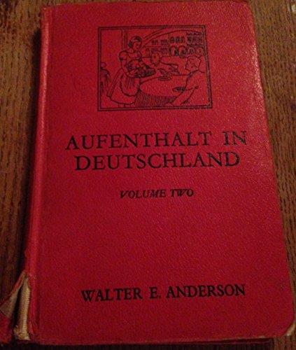 9780245551901: Aufenthalt in Deutschland: v. 2