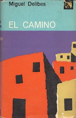 Camino, El: Miguel Delibes