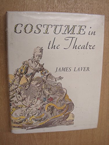 9780245556746: Costume in Theatre