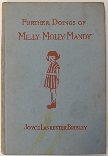 9780245561559: Further Doings of Milly-Molly-Mandy