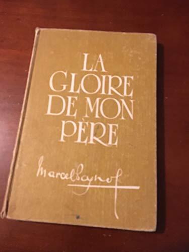 9780245562099: Gloire de Mon Pere