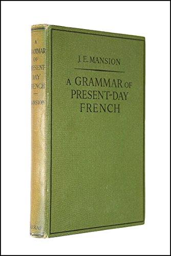 9780245562730: Grammar of Present Day French
