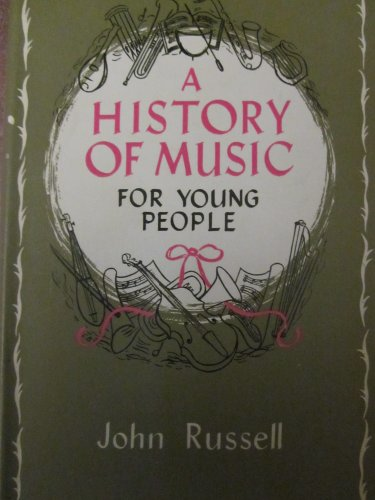 9780245564833: History of Music for Young People
