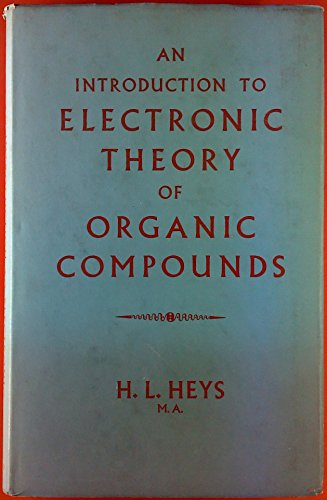 9780245565731: Introduction to Electronic Theory of Organic Compounds