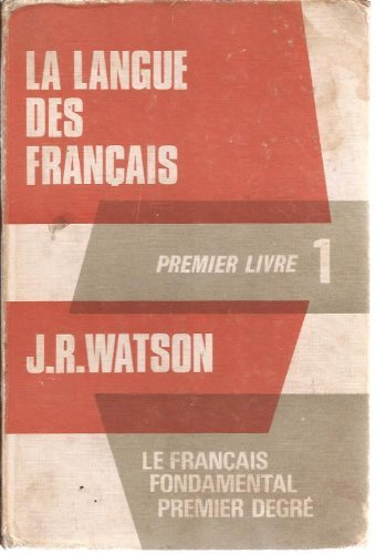 Langue des Francais: Watson, John R.
