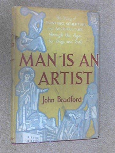 9780245567568: Man is an Artist