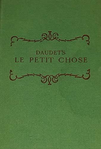 9780245571015: Petit Chose: Pt. 1: Histoire d'un Enfant