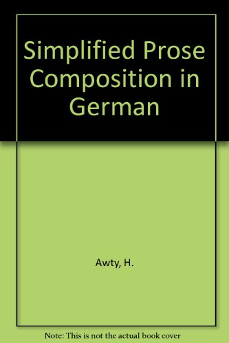Simplified Prose Composition in German: Awty, H.