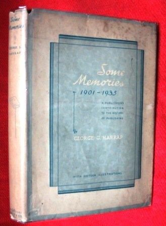 Some Memories 1901-1935: Harrap, George G