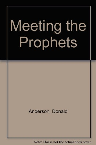 9780245576294: Meeting the Prophets