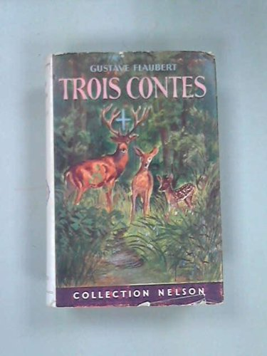 Trois Contes: Gustave Flaubert
