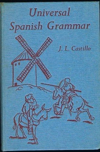 9780245578960: Universal Spanish Grammar