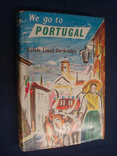 9780245579691: We Go to Portugal