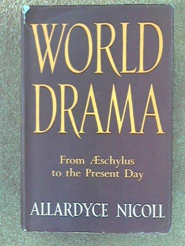 9780245580222: World Drama