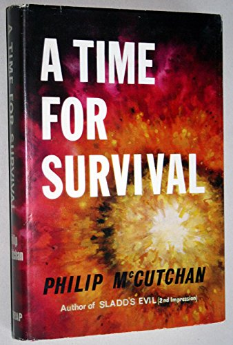 9780245585241: Time for Survival