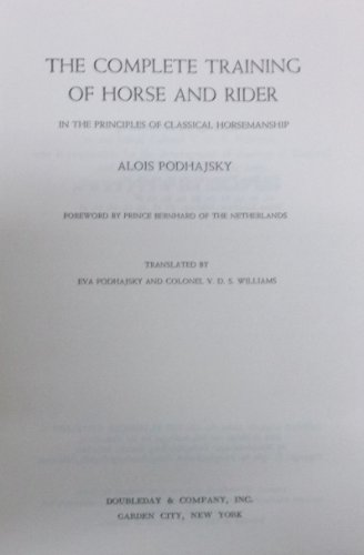 9780245590405: The Complete Training of Horse and Rider In the Principles of Classical Horsemanship