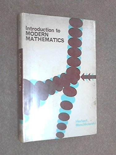 Introduction to Modern Mathematics.: Meschkowski, Herbert