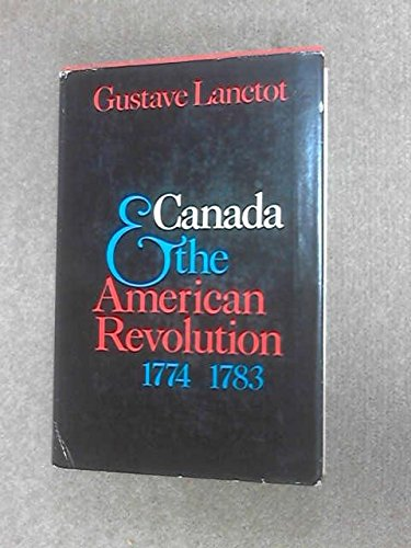 9780245591648: Canada and the American Revolution