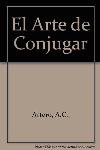 9780245591709: El arte de conjugar