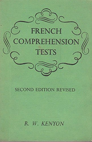 French Comprehension Tests from Modern and Contemporary Novelists: Kenyon, R. W.